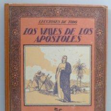 Libros antiguos: CARLES RIBA // LOS VIAJES DE LOS APÓSTOLES // EDIT. MUNTAÑOLA // 1922 // ILUSTRADO // MUY RARO. Lote 98571507