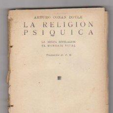 Libros antiguos: LA RELIGIÓN PSÍQUICA. ARTHUR CONAN DOYLE. COLECCIÓN MNOSAICO. EDICIONES BIBLOS . MADRID.. Lote 98622759