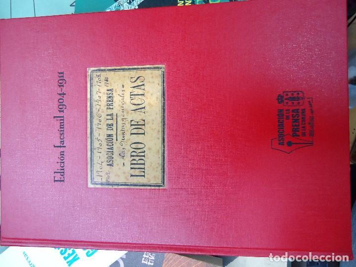 Libros antiguos: Asociacion de la prensa de la coruña libro de actas 1904 1911 edicion facsimil - Foto 2 - 98636403