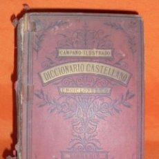 Libros antiguos: DICCIONARIO CASTELLANO ENCICLOPÉDICO. CAMPANO ILUSTRADO. 1891. . Lote 98640699