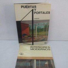 Libros antiguos: 2 LIBROS: PUERTAS Y PORTALES. HABERER. INTERIORES MODERNOS. GUSTAVO GIL. VER FOTOGRAFIAS. Lote 98650511