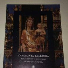 Libros antiguos: CATALUNYA RESTAURA. Lote 98650547