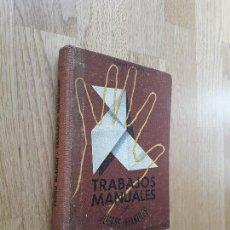 Libros antiguos: TRABAJOS MANUALES Y JUEGOS INFANTILES / PEDRO BLANCH / SEIX BARRAL, EDITORES, QUINTA EDICIÓN, 1950. Lote 98653555