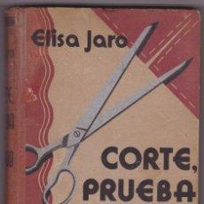 Libros antiguos: METODO DE CORTE, PRUEBA Y ARMADO. ELISA JARO. ED. GUSTAVO GILI 1935. Lote 98723531