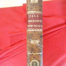 Libros antiguos: DIGESTUM ROMANO -HISPANUM AD ASUM TOMO II. Lote 98926559