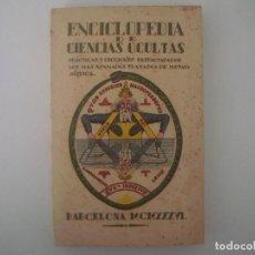 Libros antiguos: LIBRERIA GHOTICA. ENCICLOPEDIA DE CIENCIAS OCULTAS. 1936. 1ª EDICION MUY ILUSTRADO. . Lote 98951447