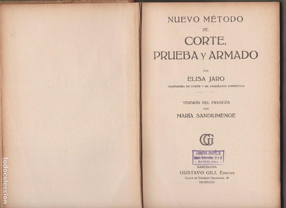 Libros antiguos: METODO DE CORTE, PRUEBA Y ARMADO. ELISA JARO. ED. GUSTAVO GILI 1935 - Foto 2 - 98723531