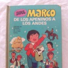 Libros antiguos: LIBRO CÓMIC SÚPER MARCO: DE LOS APENINOS A LOS ANDES- VOLUMEN II - ED. BRUGUERA (1976). Lote 98953967