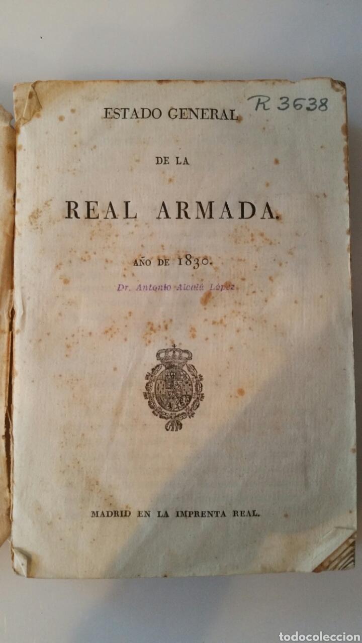 ESTADO GENERAL DE LA REAL ARMADA AÑO 1830 - MADRID IMPRENTA REAL - SELLO ANTONIO ALCALA LOPEZ (Libros Antiguos, Raros y Curiosos - Historia - Otros)