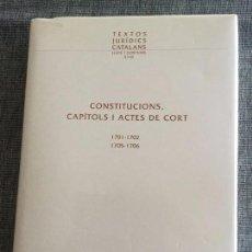 Libros antiguos: CONSTITUCIONS, CAPÍTOLS I ACTES DE CORT, 1701-1702, 1705-1706. ESTUDIO DE J. ALBAREDA I SALVADÓ.. Lote 99073267