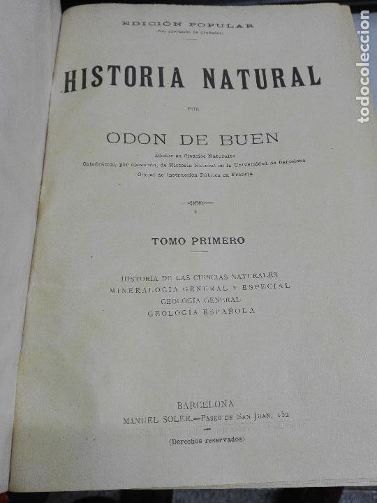 Libros antiguos: HISTORIA NATURAL / ODON DE BUEN / 2 TOMOS / MANUEL SOLER - BARCELONA FINALES SIGLO XIX - Foto 4 - 99087283