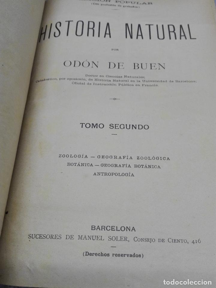 Libros antiguos: HISTORIA NATURAL / ODON DE BUEN / 2 TOMOS / MANUEL SOLER - BARCELONA FINALES SIGLO XIX - Foto 5 - 99087283