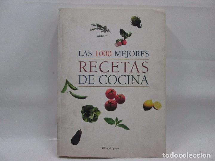 LAS 1000 MEJORES RECETAS DE COCINA - EDITORIAL OPTIMA - MUY BUENA CONSERVACIÓN (Libros Antiguos, Raros y Curiosos - Cocina y Gastronomía)