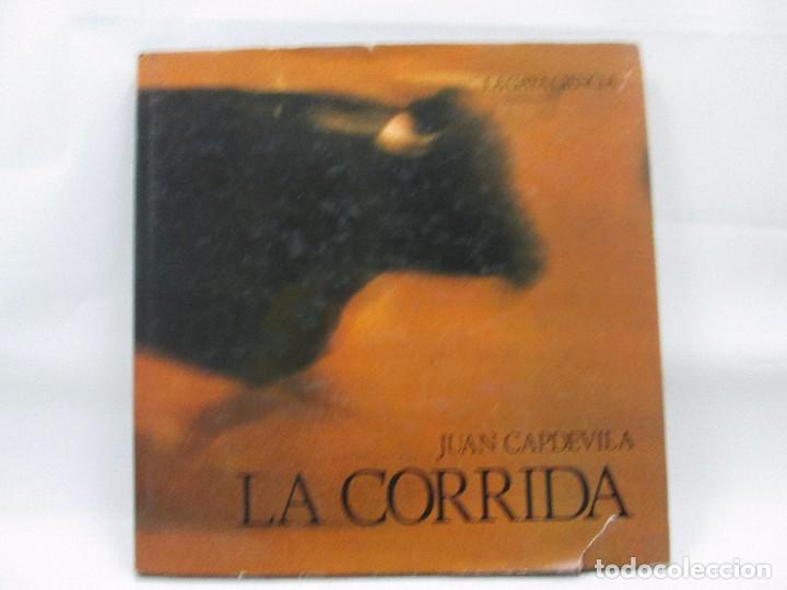 LIBRO LA CORRIDA TOROS JUAN CAPDEVILA - LA GAYA CIENCIA - 1979 - MUY RARO! (Libros Antiguos, Raros y Curiosos - Literatura Infantil y Juvenil - Otros)