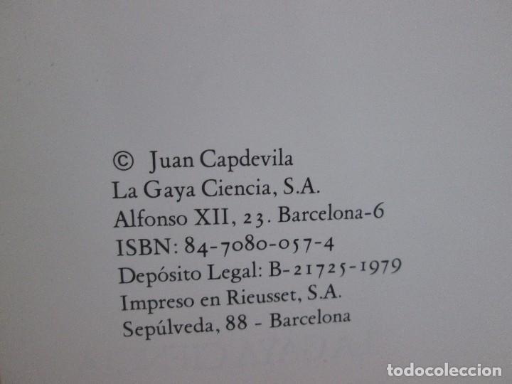 Libros antiguos: LIBRO LA CORRIDA TOROS JUAN CAPDEVILA - LA GAYA CIENCIA - 1979 - MUY RARO! - Foto 3 - 99092735