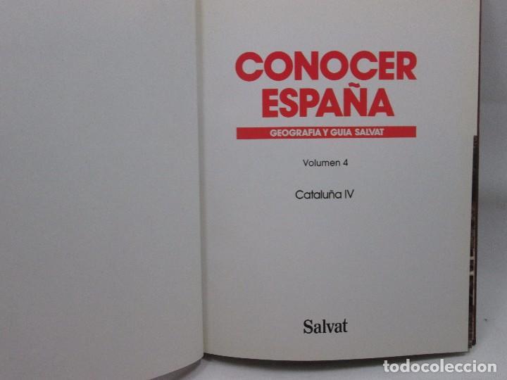 Libros antiguos: CONOCER ESPAÑA NUM 4 - CATALUÑA - GEOGRAFIA Y GUIA SALVAT - 1990 - MUY RARO! - Foto 4 - 99092979
