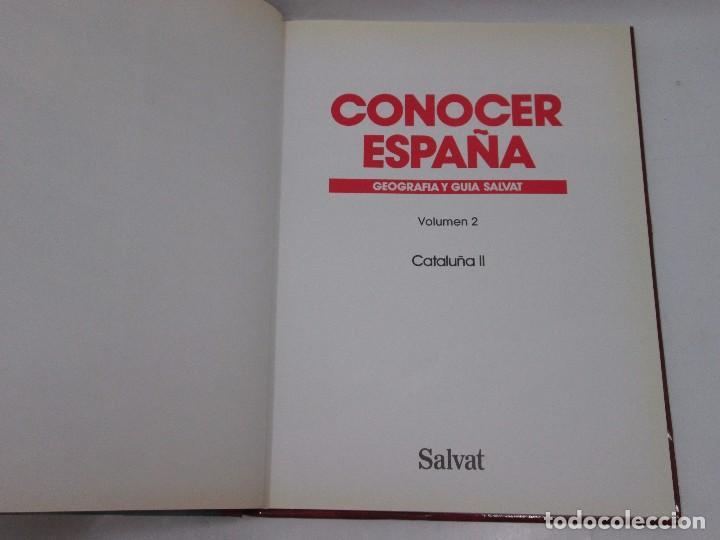 Libros antiguos: CONOCER ESPAÑA NUM 2 - CATALUÑA - GEOGRAFIA Y GUIA SALVAT - 1990 - MUY RARO! - Foto 4 - 99093119