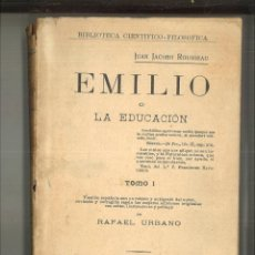 Libros antiguos: EMILIO O LA EDUCACIÓN. JUAN JACOBO ROUSSEAU. Lote 99094083