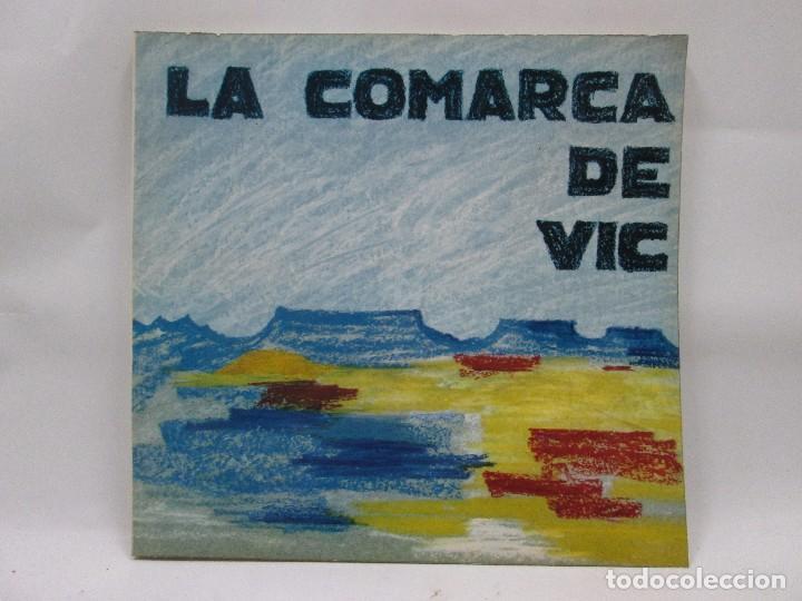 LA COMARCA DE VIC - COLECCIO PAISATGES COMARCALS Nº 1 - EDITORIAL MONTBLANC - IDIOMA CATALAN - 1971 (Libros Antiguos, Raros y Curiosos - Literatura Infantil y Juvenil - Otros)