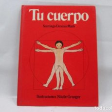 Libros antiguos: TU CUERPO - SANTIAGO DEXEUS MADI - ED. KAIROS - 1978 1ª ED - 56 PAGINAS. Lote 99095239