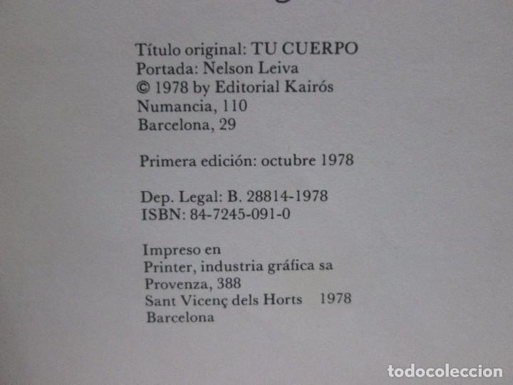 Libros antiguos: TU CUERPO - SANTIAGO DEXEUS MADI - ED. KAIROS - 1978 1ª ED - 56 PAGINAS - Foto 4 - 99095239