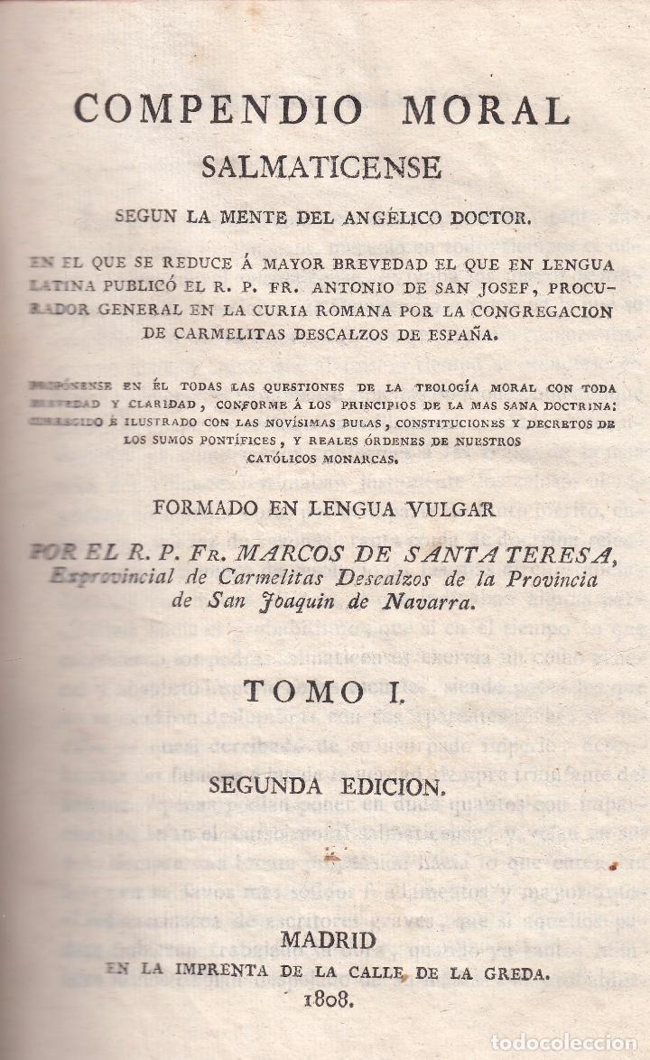 Libros antiguos: R. P. Fr. Marcos de Santa Teresa. Compendio moral salmaticense. 2 vols. Madrid, 1808. - Foto 2 - 98922727