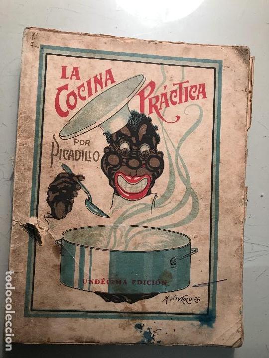 Libros antiguos: Picadillo. La Cocina Práctica. Editorial Roel. La Coruña, 1944. - Foto 3 - 99104987