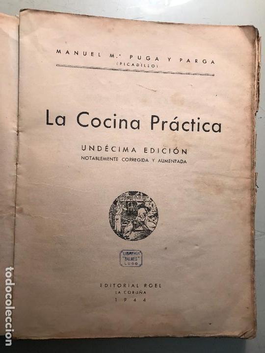Libros antiguos: Picadillo. La Cocina Práctica. Editorial Roel. La Coruña, 1944. - Foto 4 - 99104987