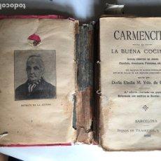 Libros antiguos: CARMENCITA, LA BUENA COCINERA.. Lote 99106002