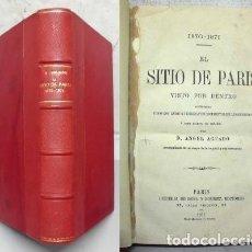 Libros antiguos: EL SITIO DE PARIS VISTO POR DENTRO. - AGUADO, ANGEL. - A-GUE-2078. . Lote 99173611