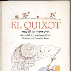 Libros antiguos: CERVANTES : EL QUIXOT (EL FANAL DE PROA, 1990) IL.LUSTRACIONS DE MONTSERRAT GINESTA. Lote 99232211