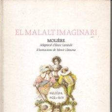 Libros antiguos: MOLIÈRE : EL MALALT IMAGINARI (EL FANAL DE PROA, 1990) IL.LUSTRACIONS DE MERCÉ LLIMONA. Lote 99232339