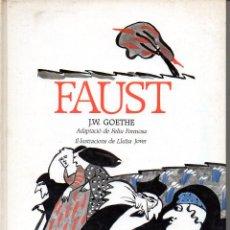 Libros antiguos: GOETHE : FAUST (EL FANAL DE PROA, 1989) IL.LUSTRACIONS DE LLUÏSA JOVER. Lote 99232687