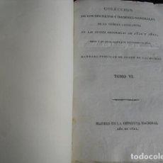 Libros antiguos: 1821 COLECCIÓN DE DECRETOS Y ORDENES GENERALES DE LA 1ª LEGISLATURA DE LAS CORTES ORDINARIAS T VI. Lote 99275331