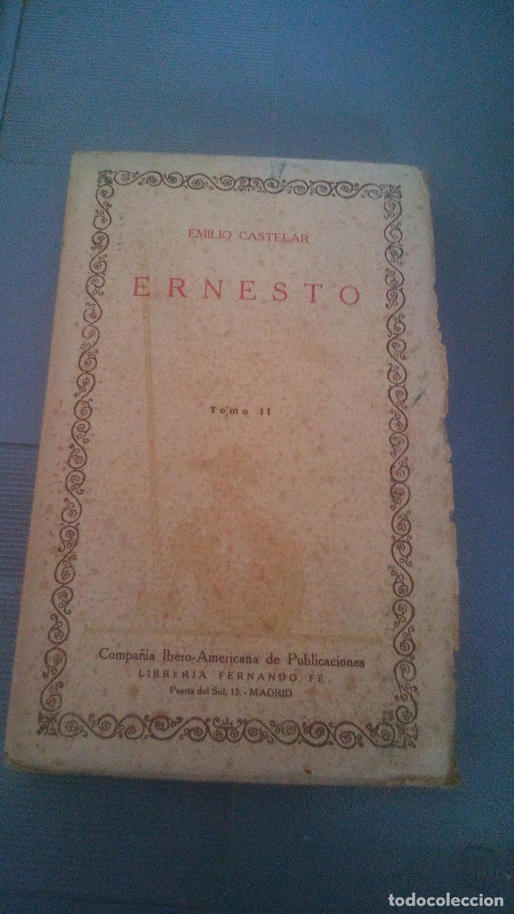 ERNESTO - TOMO II - CIEN MEJORES OBRAS DE LA LITERATURA ESPAÑOLA - AÑOS 20 (Libros Antiguos, Raros y Curiosos - Literatura - Otros)