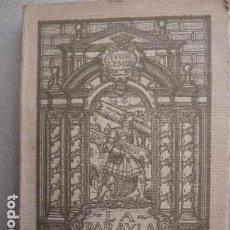 Libros antiguos: LA PARAULA VIVA- IVON L'ESCOP, -CON DEDICATORIA Y FIRMA DEL AUTOR EN 1924. Lote 99425475