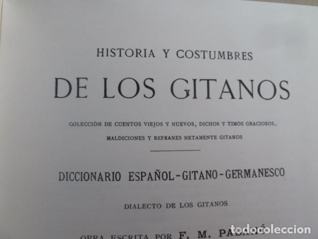 Libros antiguos: HISTORIA Y COSTUMBRES DE LOS GITANOS -F,M.PABANO - - Foto 2 - 99440963
