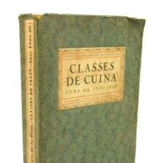 Libros antiguos: CLASSES DE CUINA CURS DE 1925-1926, JOSEP RODINSONI, 1925, ED. ALTÉS. 13,4X20CM. Lote 99496719