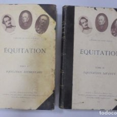 Libros antiguos: EQUITATION. DOS TOMOS. CAPITAINE DE SAINT-PHALLE. 1907. PARIS. MUY BUEN ESTADO. LAMINAS. VER. Lote 99516627