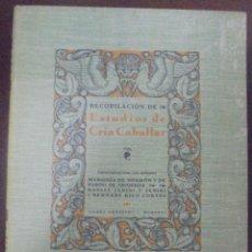 Libros antiguos: RECOPILACION DE ESTUDIOS DE CRIA CABALLAR. EJEMPLAR NUMERADO. 1931. JEREZ. ILUSTRADO. LEER. Lote 99517851