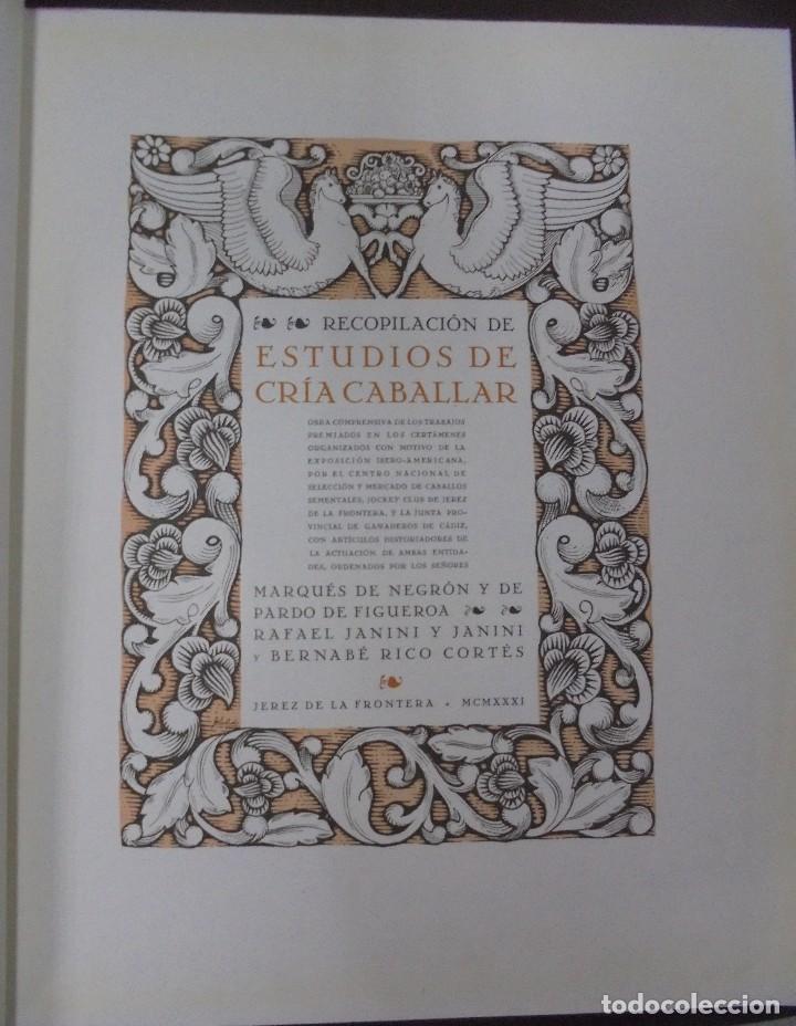 Libros antiguos: RECOPILACION DE ESTUDIOS DE CRIA CABALLAR. EJEMPLAR NUMERADO. 1931. JEREZ. ILUSTRADO. LEER - Foto 3 - 99517851