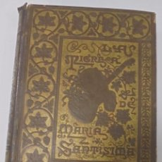 Libros antiguos: LA TIERRA DE MARIA SANTISIMA. COLECCION DE CUADROS ANDALUCES. BENITO MAS Y PRAT. BARCELONA. Lote 99518863