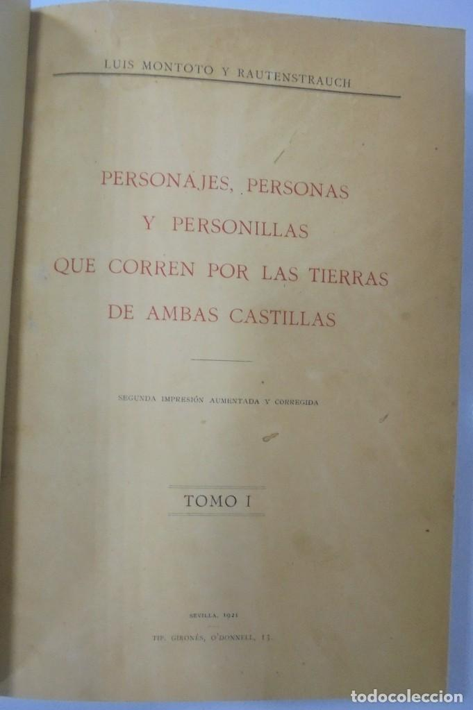 Libros antiguos: PERSONAJES, PERSONAS Y PERSONILLAS QUE CORREN POR LAS TIERRAS DE AMBAS CASTILLAS. 2 TOMOS. LEER - Foto 3 - 99521067