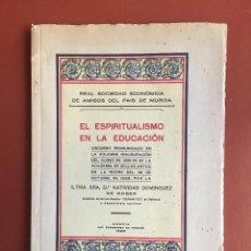 Libros antiguos: REAL SOCIEDAD ECONÓMICA DE AMIGOS DEL PAÍS DE MURCIA- DISCURSO NATIVIDAD DOMINGUEZ DE ROGER 1.929. Lote 99449751