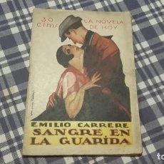 Libros antiguos: SANGRE EN LA GUARIDA EMILIO CARRERE LA NOVELA DE HOY. Lote 99542331