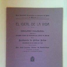 Libros antiguos: EL IDEAL DE LA VIDA- JOSE LOSTAU GOMEZ DE MEMBRILLERA- MURCIA 1.927. Lote 99535079