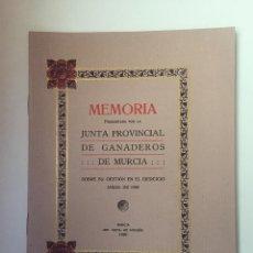 Libros antiguos: MEMORIA PRESENTADA POR LA JUNTA PROVINCIAL DE GANADEROS DE MURCIA 1928. Lote 99583011