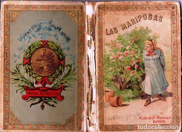 MUSEO DE LA INFANCIA LAS MARIPOSAS (HIJOS DE SANTIAGO RODRÍGUEZ, BURGOS S.F.) CUENTOS MORALES (Libros Antiguos, Raros y Curiosos - Literatura Infantil y Juvenil - Otros)