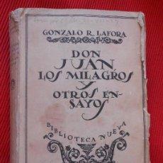Libros antiguos: DON JUAN LOS MILAGROS Y OTROS ENSAYOS-1927. Lote 99709211