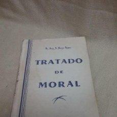 Libros antiguos: TRATADO DE MORAL PARA LA ESCUELA Y PARA LA VIDA - RUANO RAMOS - AÑO 1951 . Lote 99714947